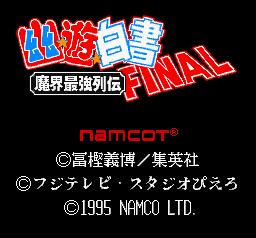 Yu Yu Hakusho Final : Makai Saikyou Retsuden
