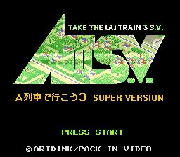 AIII S.V. : A Ressha de Ikou 3, Super Version