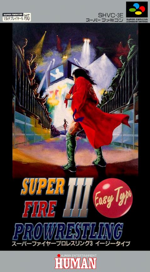 Super Fire Pro Wrestling III : Easy Type