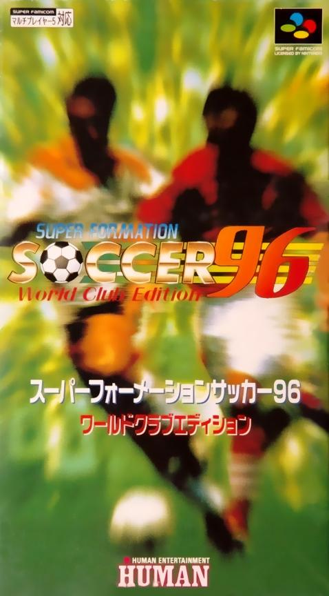 Super Formation Soccer 96 : World Club Edition