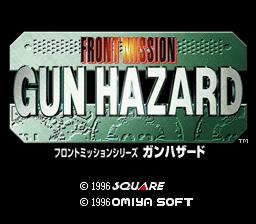 Front Mission Series : Gun Hazard